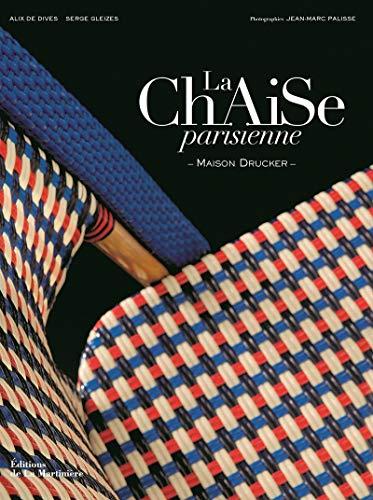 La Chaise parisienne. Maison Drucker