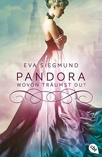 Buchseite und Rezensionen zu 'Pandora - Wovon träumst du?' von Eva Siegmund