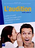 L'audition : Guide complet