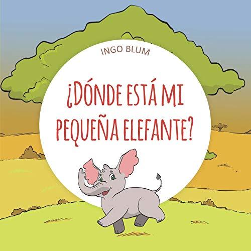 ¿Dónde está mi pequeña elefante?