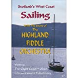 Scotlands West Coast Sailing With Highland Fiddle Orchestra [DVD]