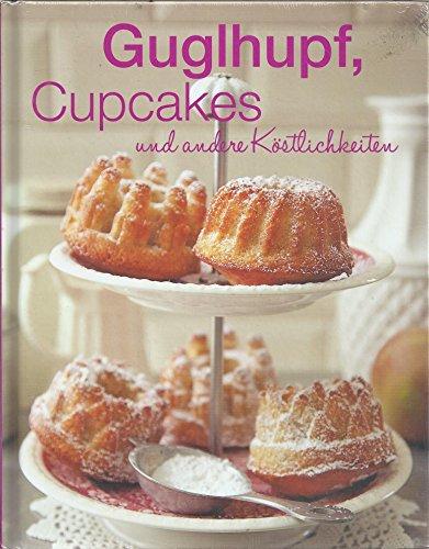 Guglhupf, Cupcaces und andere Köstlichkeiten Bundt Form Pan