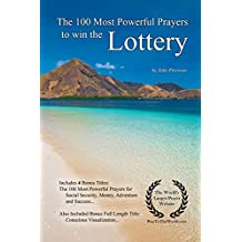 Prayer | The 100 Most Powerful Prayers to win the Lottery — With 4 Bonus Books to Pray for Social Security, Money, Adventure & Success (English Edition)