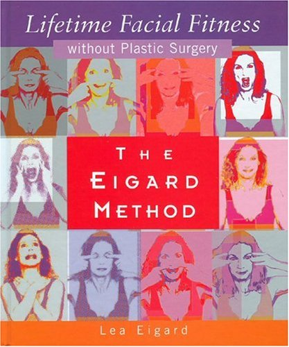 the-eigard-method-lifetime-facial-fitness-without-plastic-surgery