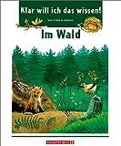 Klar will ich das wissen!, Im Wald - Valérie Videau