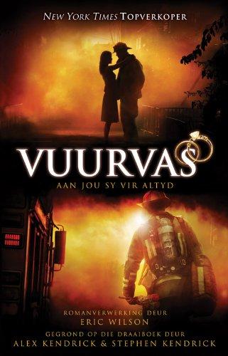 Vuurvas: Aan jou sy vir altyd (Afrikaans Edition)