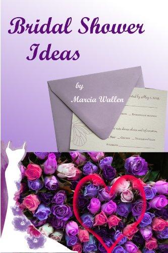 Bridal Shower Ideas (English Edition) (Idee Shower Bridal)