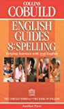 Cover of: Spelling (Collins Cobuild English Guides, Book 8): Spelling Bk.8 | Jonathan Payne