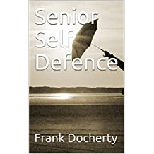 Senior Self Defence (1) (English Edition)