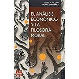 El Analisis Economico y La Filosofia Moral (Economia)