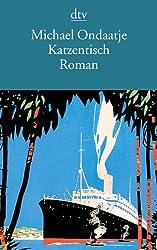 Katzentisch: Roman (dtv Literatur)