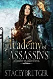 #10: Academy of Assassins (An Academy of Assassins Novel Book 1)