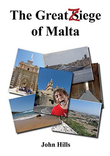 The Great Ziege of Malta: The Zombie Invasion of Malta