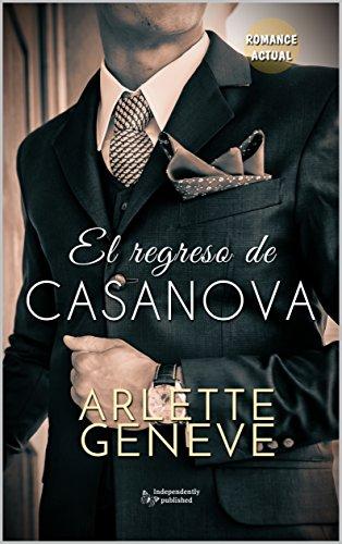 El regreso de Casanova de [Geneve, Arlette]