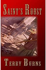 Saint's Roost by Terry Burns (2009-09-20) Paperback