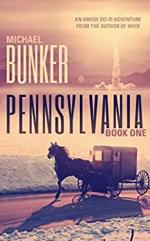 Pennsylvania 1 (English Edition) di [Bunker, Michael]