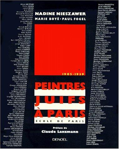Peintres juifs  Paris 1905-1939