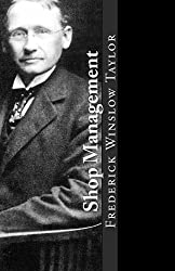 Shop Management by Frederick Winslow Taylor (2014-05-31)