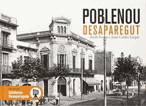 Descargar Libro Poblenou desaparegut: Imatges en blanc i negre que transmeten història (Catalunya Desapareguda) de Joan Carles Luque
