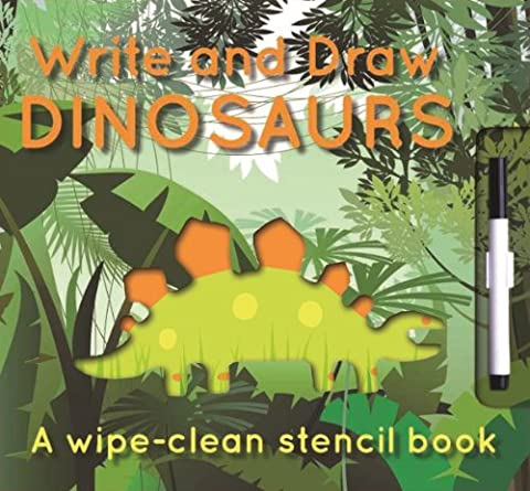 Write and Draw: Dinosaurs (Wipe-Clean Stencil Books)