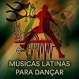 Músicas Latinas para Dançar: Bachatas Românticas Mais Tocadas, Música de...