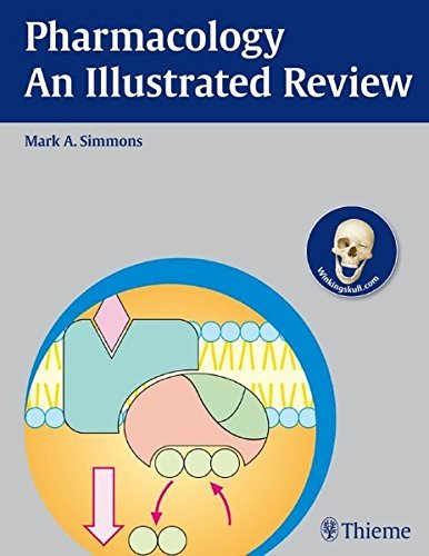 Pharmacology - An Illustrated Review (Thieme Illustrated Reviews) by Mark Simmons (2011-10-19)