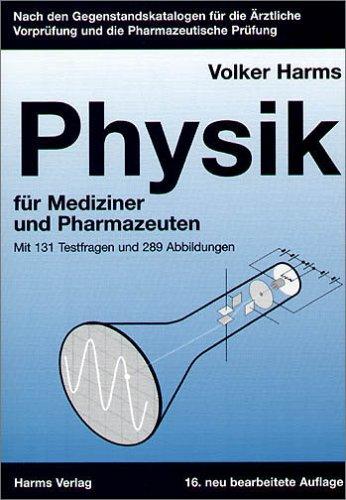 Physik: Für Mediziner und Pharmazeuten