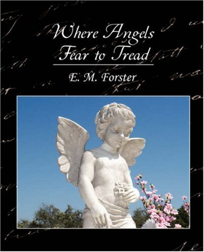 Where Angels Fear to Tread Paperback