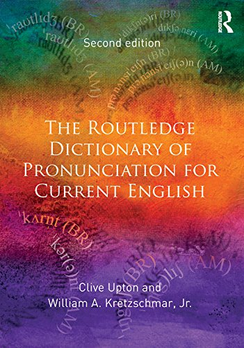 The Routledge Dictionary of Pronunciation for Current English (English Edition)
