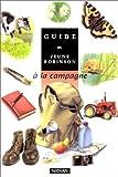 Guide du jeune Robinson : à la campagne