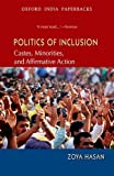 Politics of Inclusion: Castes, Minorities and Affirmative Action