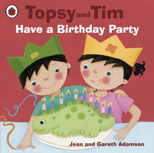 Topsy and Tim have a birthday party