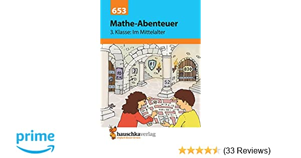Mathe-Abenteuer: Im Mittelalter - 3. Klasse: Grundrechenarten ...