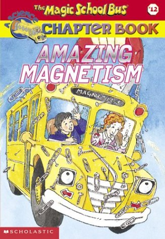 The Magic School Bus Chapter Book #12
