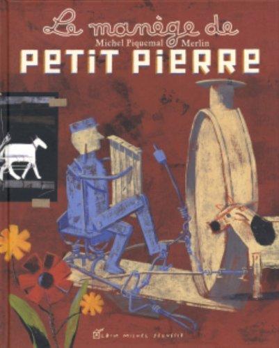 Le mange de Petit Pierre