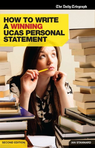 How to Write a Winning UCAS Personal Statement: Daily Telegraph Guide