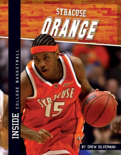 Syracuse Orange (Inside College Basketball Set 2) by Drew Silverman (2013-08-06)