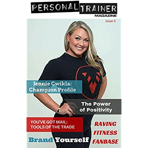 Personal Trainer Magazine issue 5: Business and Career Stories and Resources for Fitness and Coaching Pros (English Edition)