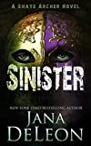 Sinister (Shaye Archer Series Book 2)