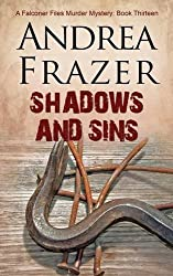 Shadows and Sins (Falconer Files Mystery 13) by Andrea Frazer (2016-04-29)