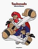 Taekwondo Libro da Colorare 1: Volume 1