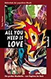 All You Need Is Love: Die grossen Musikstile - von Ragtime bis Rock by Tony Palmer (1994-09-05)