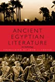 Ancient Egyptian Literature: An Anthology (English Edition)