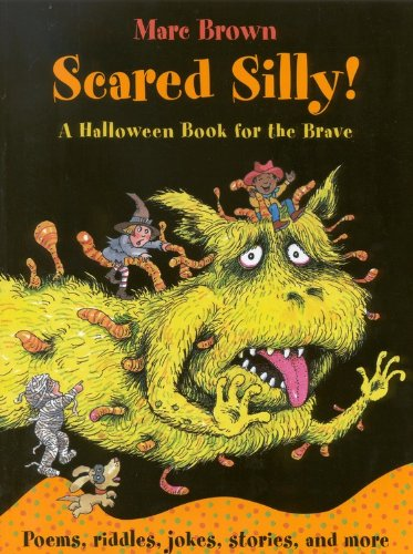 Scared Silly!: A Halloween Book for the Brave (Arthur Adventures)
