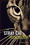 The Stray Cat Handbook (English Edition)