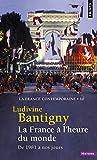 La France à l'heure du monde. De 1981 à nos jours (10)