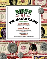 Birth of a Nation: A Comic Novel by Aaron Mcgruder (2004-07-20)