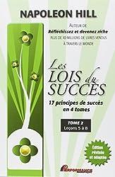 Les lois du succès - 17 principes de succès en 4 tomes - T2 : Leçons 5 à 8