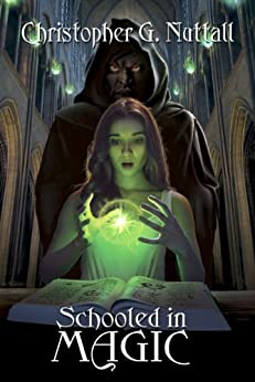 Schooled in Magic (English Edition) von [Nuttall, Christopher]
