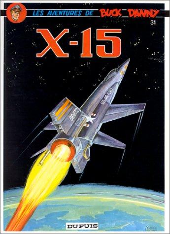 Buck Danny, tome 31 : X-15